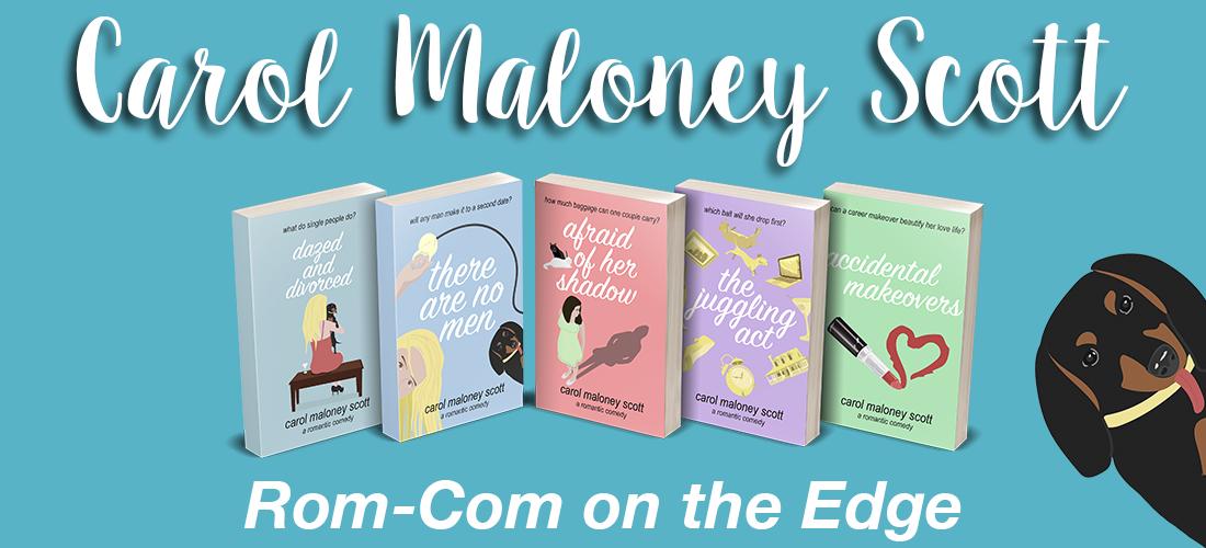 Carol Maloney Scott - RomCom on the Edge